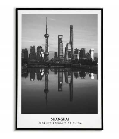 Plakat z Szanghajem w chinach. Plakat czarno biały ze zdjęciem Szanghaju