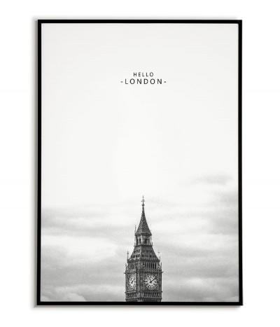 Plakat skandynawski z Budynkiem BIG BEN i napisem Hello London czarno biały