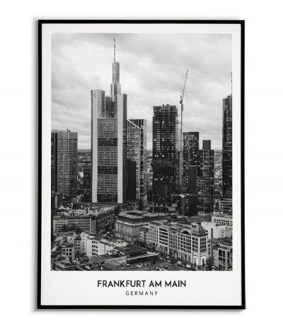 Poster with the city of Frankfurt am Main in Germany, Wall art picture. black and white photo on the wall