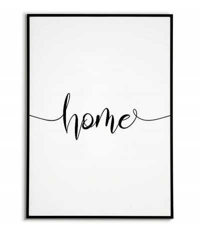 Plakat z napisem HOME, grafika do ramki z napisem. Klasyczny wzór plakatu idealny na każdą ścianę.