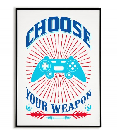 """A poster for the player with a pad and the words """"Choose your weapon"""". Modern graphics for the player's room"""