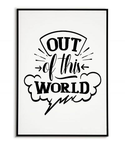"""Plakat w stylu skandynawskim do pokoju dziecka z napisem i grafiką """"Out of the world"""" idealny do każdej ramki."""