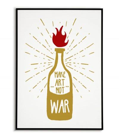 """Plakat """"Koktajl Mołotowa"""" Grafika do ramki z napisem """"Make art not war"""" śliczny plakat z artystycznym przesłaniem"""