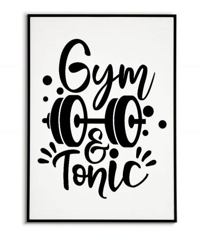 """Plakat fitness, motywacyjny z napisem """"Gym & tonic"""" idealny na siłownię lub jako plakat do ozdoby pomieszczenia."""