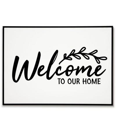 """Plakat, grafika z napisem """"Witaj w naszym domu"""" w j. Angielskim """"Welcome to our home"""" plakat na przedpokój, korytarz"""