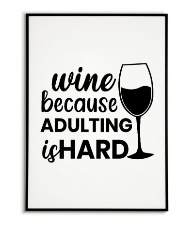 A poster with wine and the...