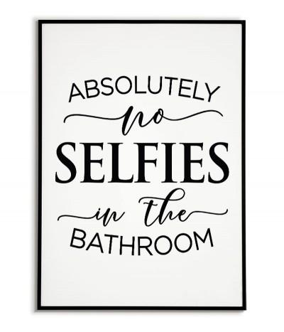 """Zabawny plakat do łazienki z napisem """"absolutnie żadnych selfie w łazience"""" grafika do ramki w stylu skandynawskim."""