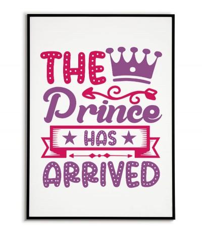 """Plakat dla dziecka do pokoju chłopca z napisem """"The Prince has Arrived"""" idealny do ramki i do powieszenia na ścianie."""